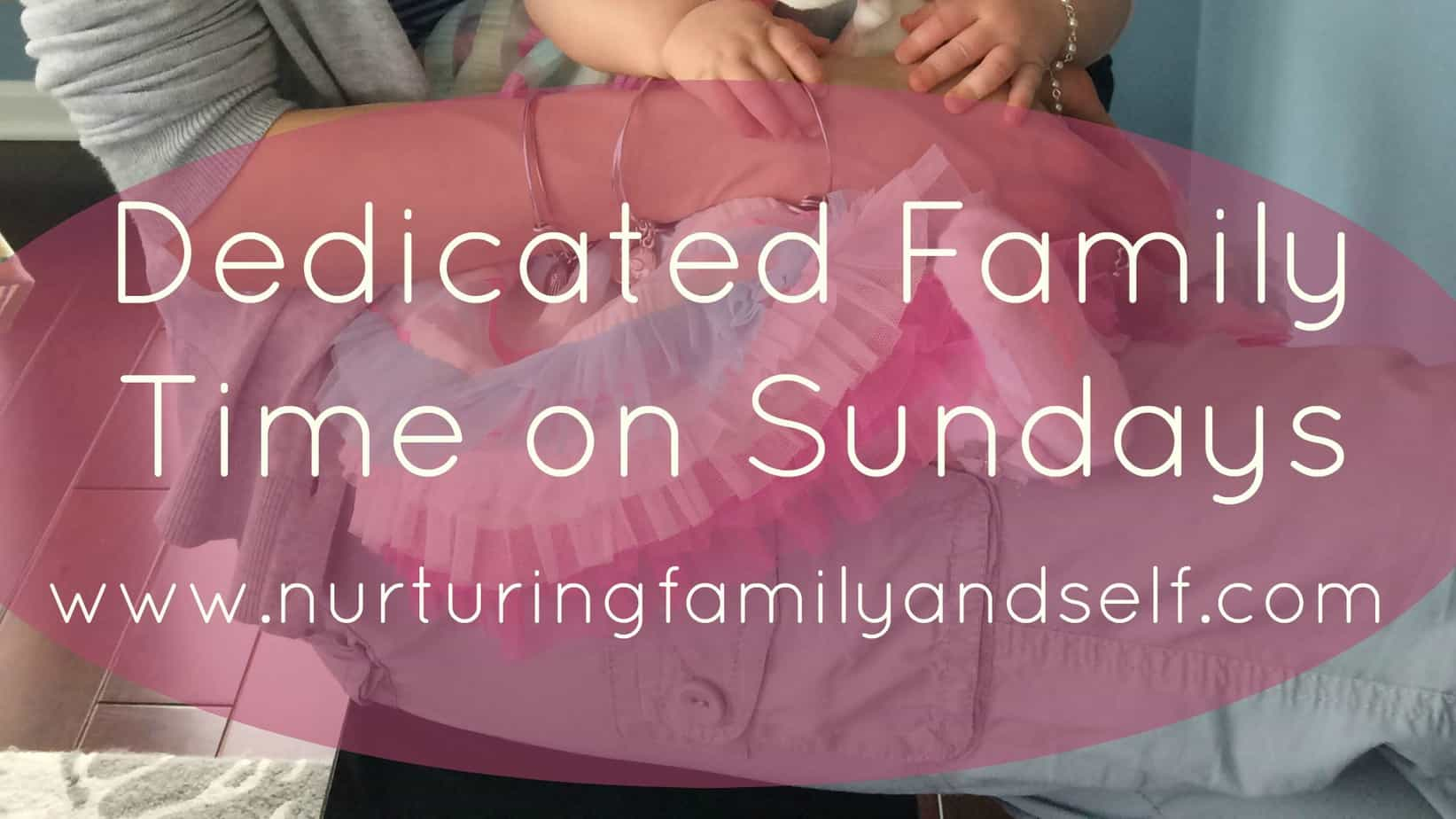 Dedicated Family Time on Sundays Featured Image