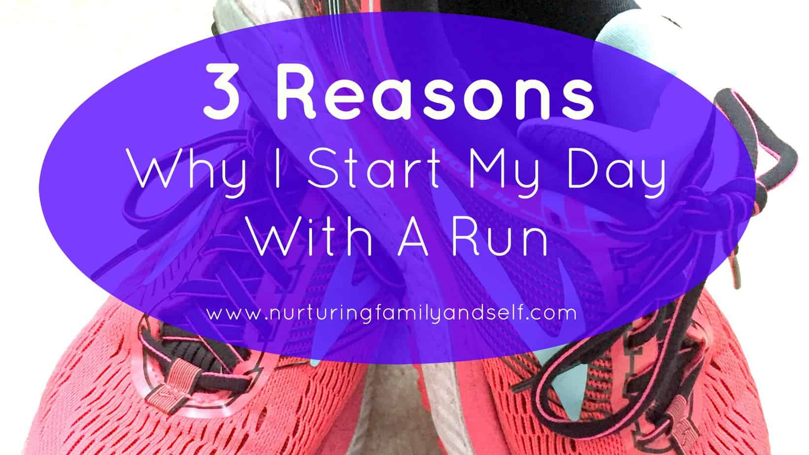 why-I-start-my-day-with-a-run-featured-image